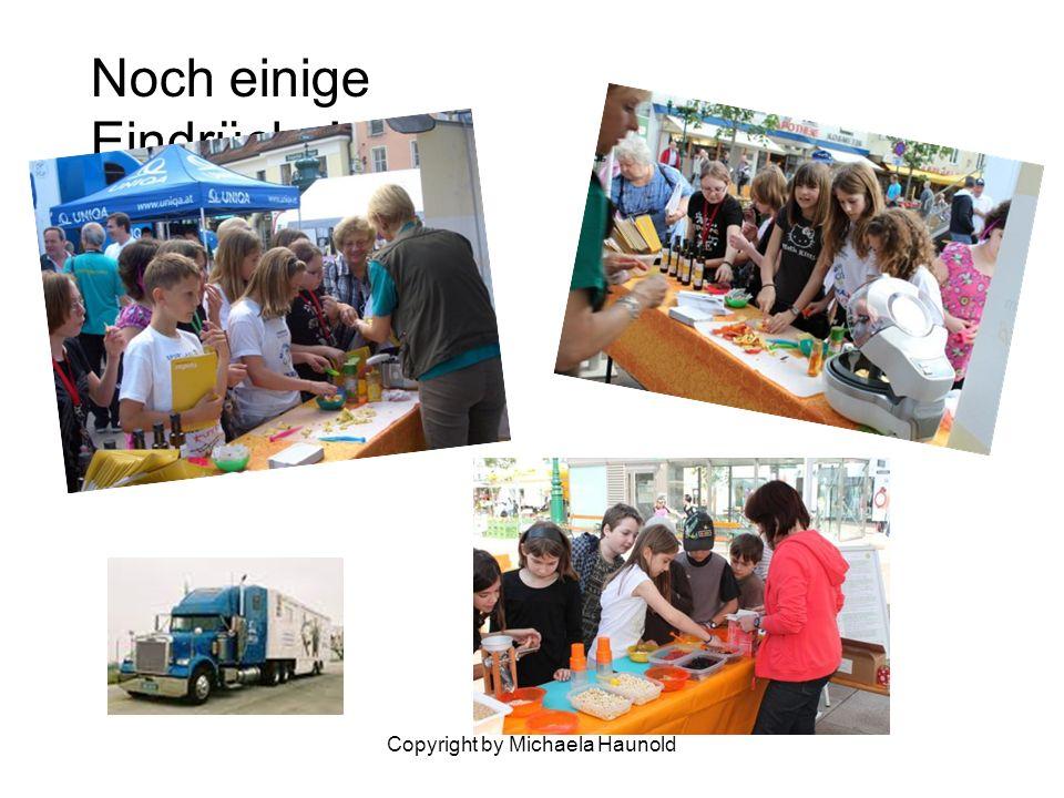 Copyright by Michaela Haunold Noch einige Eindrücke!