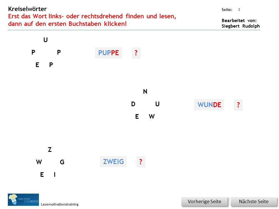 Übungsart: Seite: Bearbeitet von: Siegbert Rudolph Lesemotivationstraining 3 Kreiselwörter Erst das Wort links- oder rechtsdrehend finden und lesen, d