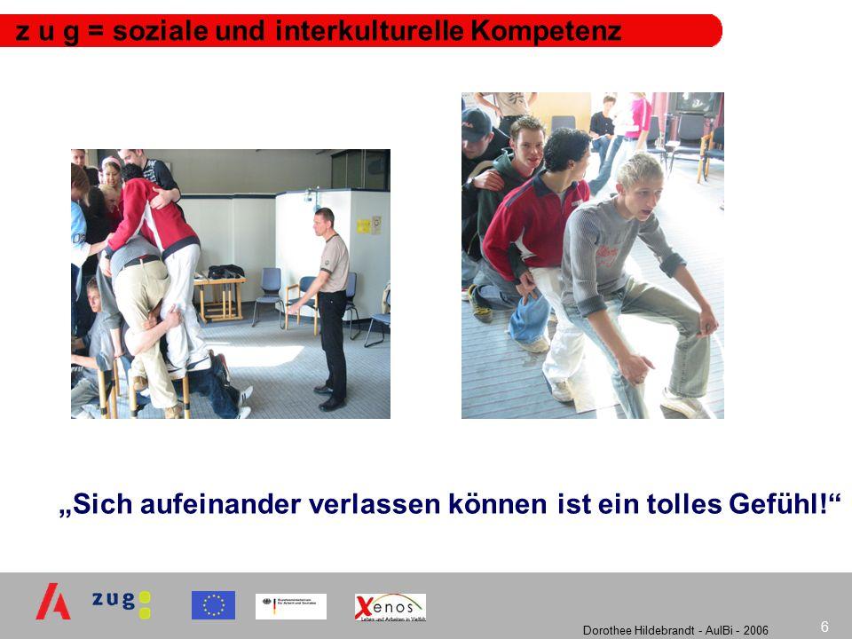 Dorothee Hildebrandt - AulBi - 2006 7 z u g: Altersstruktur der Teilnehmenden