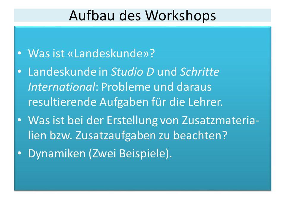 Aufbau des Workshops Was ist «Landeskunde».