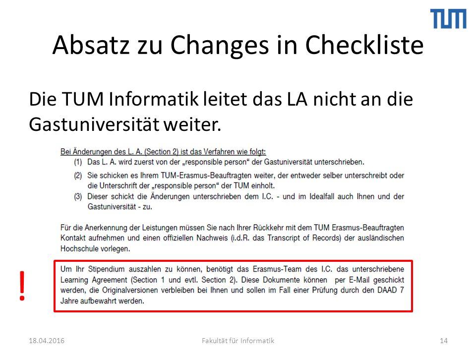 Absatz zu Changes in Checkliste Die TUM Informatik leitet das LA nicht an die Gastuniversität weiter.