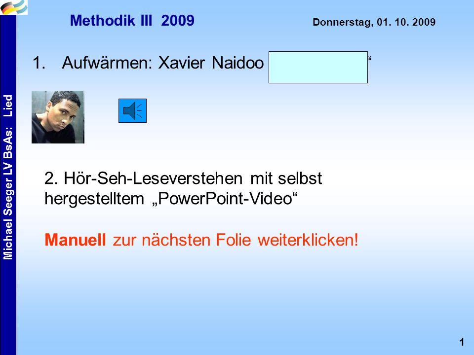 1 Michael Seeger LV BsAs: Lied Methodik III 2009 Donnerstag, 01.