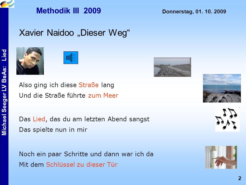 2 Michael Seeger LV BsAs: Lied Methodik III 2009 Donnerstag, 01.