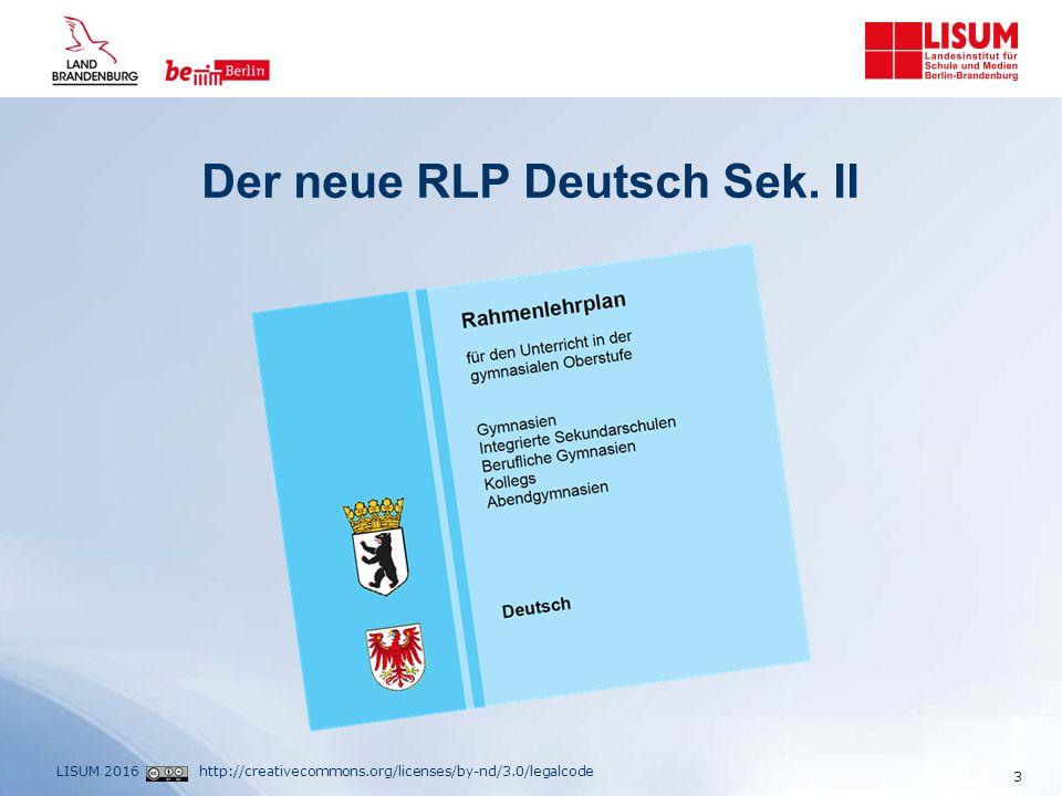 http://creativecommons.org/licenses/by-nd/3.0/legalcodeLISUM 2016 Der neue RLP Deutsch Sek.