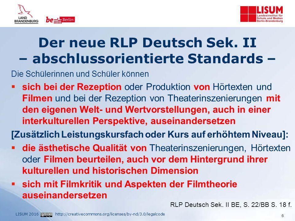 http://creativecommons.org/licenses/by-nd/3.0/legalcodeLISUM 2016 Beispielklausur 4 – Erstellung des EWH Zugrundeliegendes Raster: Interpretation literarischer Texte (Vorlage als word-Datei unter: http://bildungsserver.berlin-brandenburg.de/ unterricht/pruefungen/deutsch00) 17 filmischer