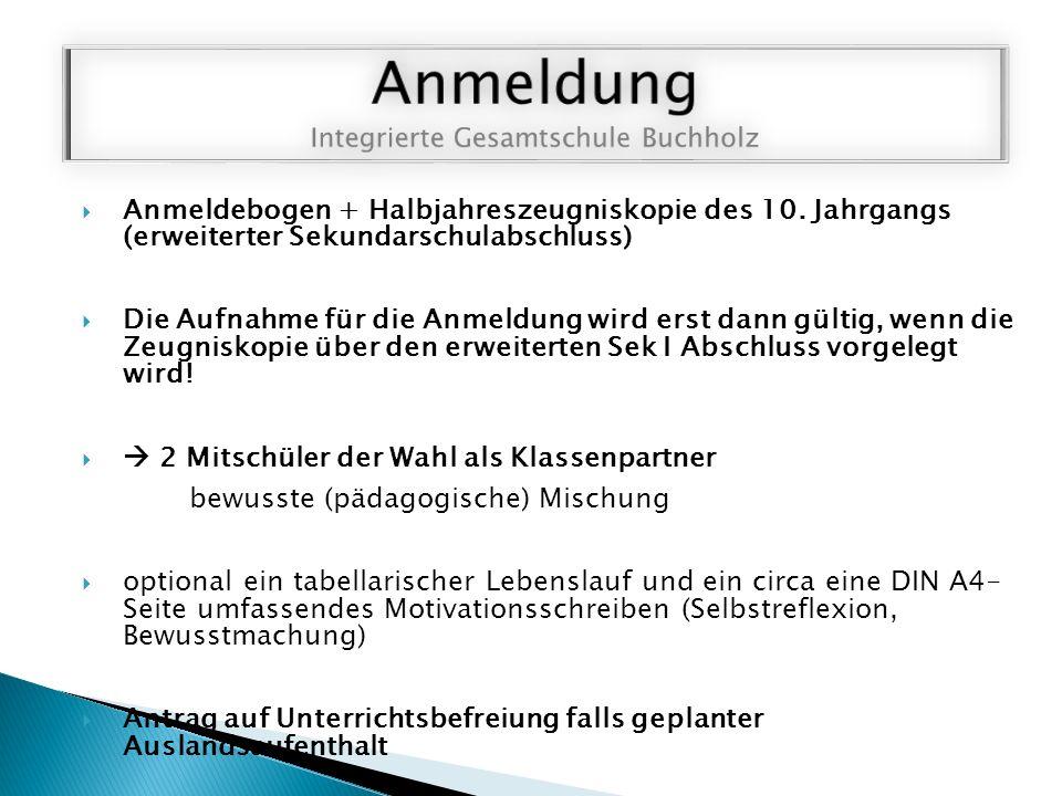  Anmeldebogen + Halbjahreszeugniskopie des 10.