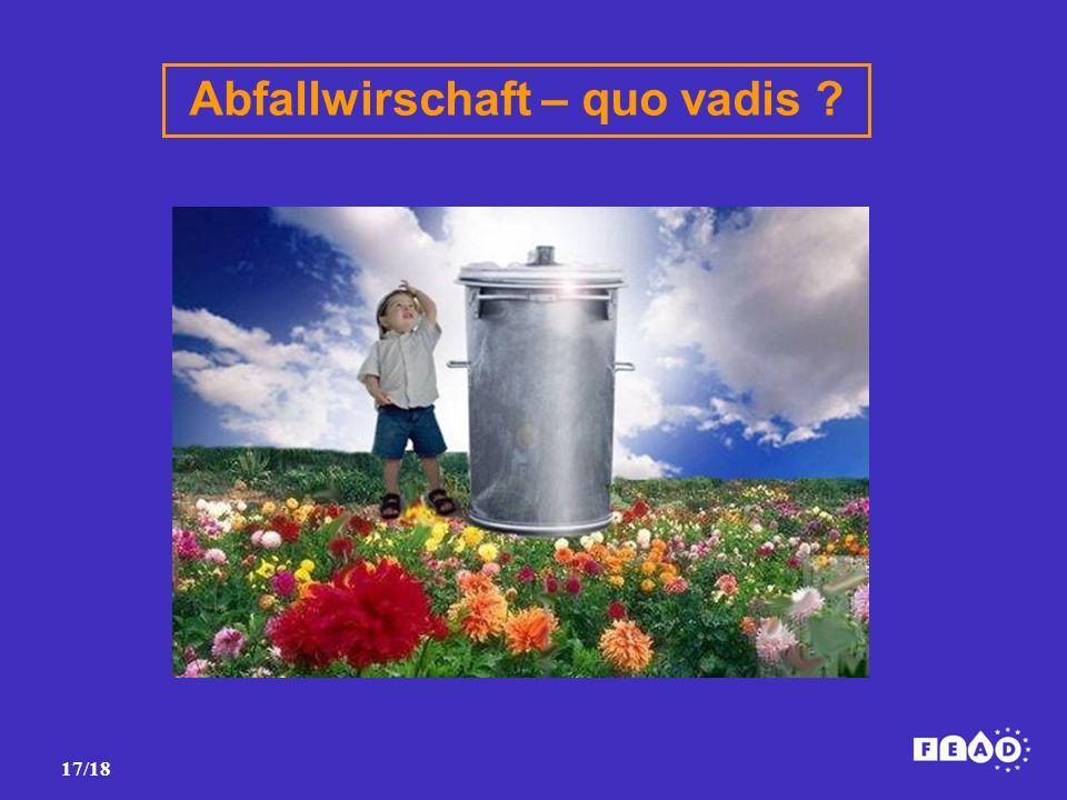 17/18 Abfallwirschaft – quo vadis