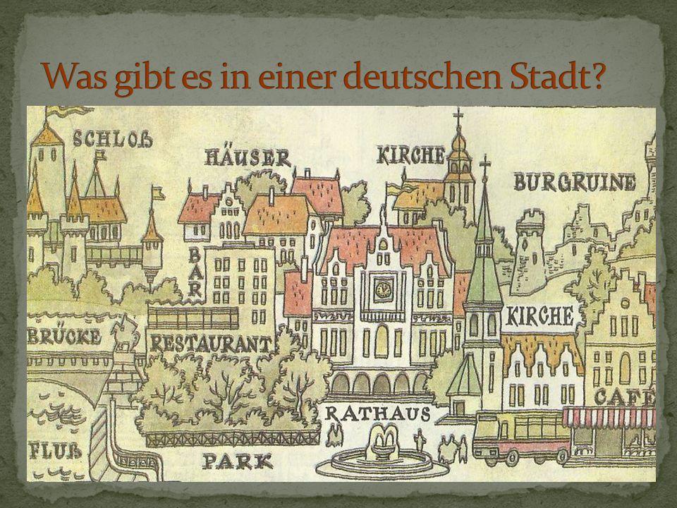 1.Das ist eine deutsche Stadt. richtig falsch 2. Die Stadt ist nicht romantisch.