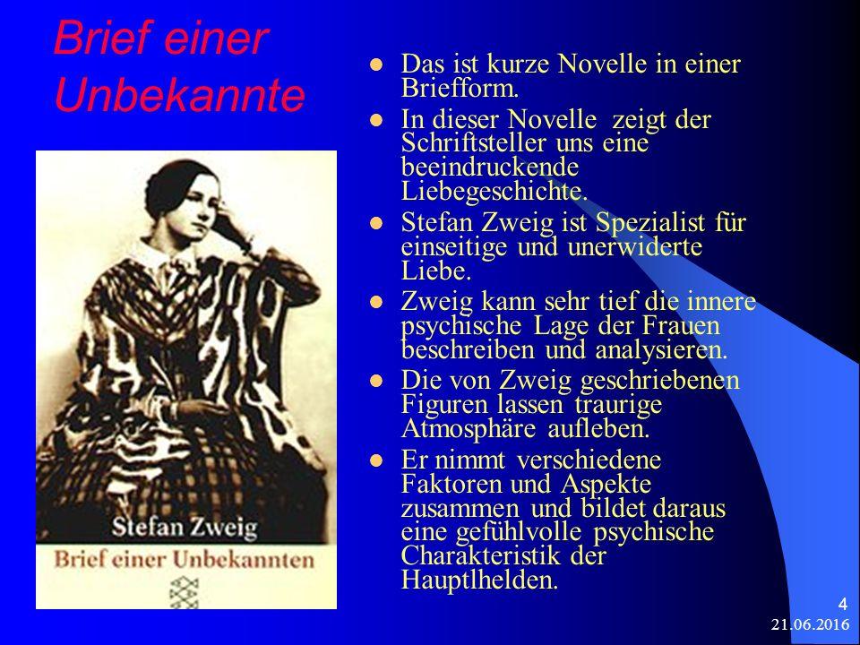 21.06.2016 5 Die Haupthelden des Romanes Die unbekannte Frau und der bekannte Romanschriftsteller R.