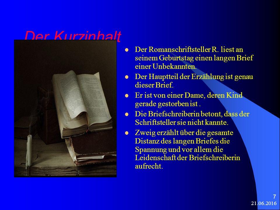 21.06.2016 7 Der Kurzinhalt Der Romanschriftsteller R.
