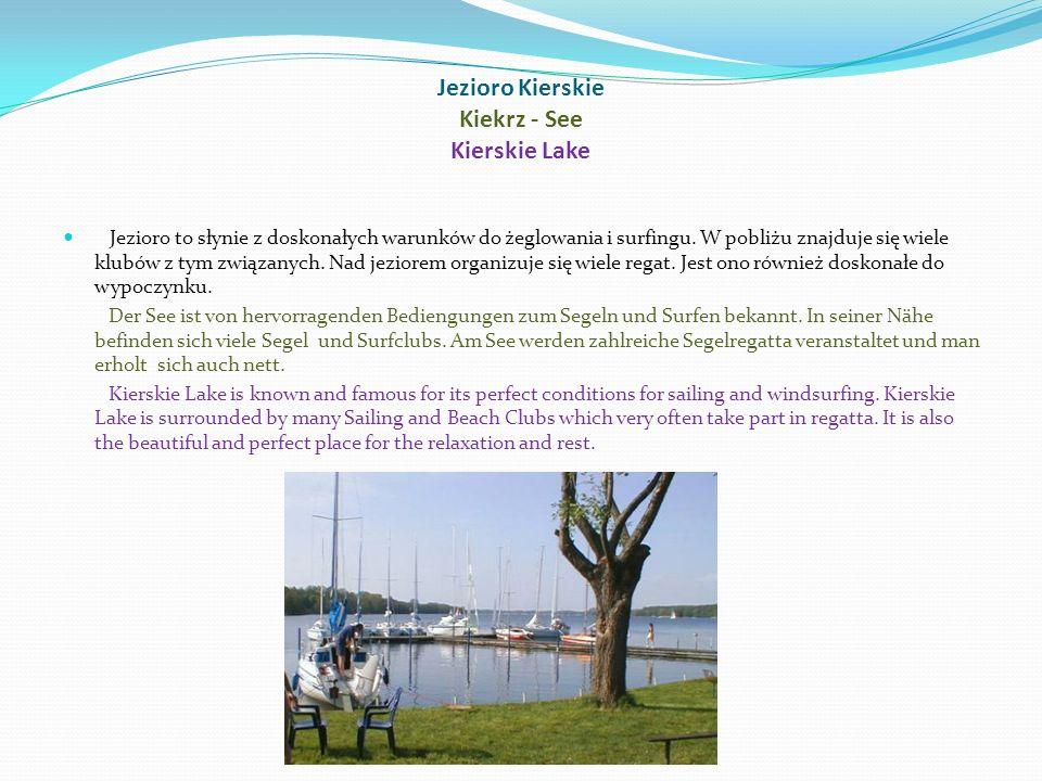 Jezioro Kierskie Kiekrz - See Kierskie Lake Jezioro to słynie z doskonałych warunków do żeglowania i surfingu.
