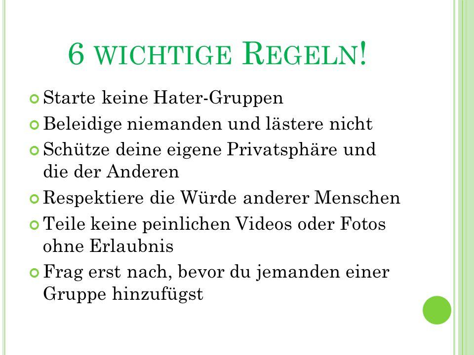 6 WICHTIGE R EGELN .