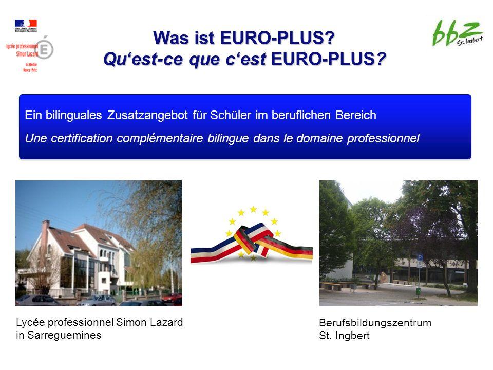 Was ist EURO-PLUS. Qu'est-ce que c'est EURO-PLUS.
