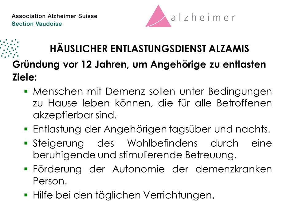4 HÄUSLICHER ENTLASTUNGSDIENST ALZAMIS Gründung vor 12 Jahren, um Angehörige zu entlasten Ziele:  Menschen mit Demenz sollen unter Bedingungen zu Hause leben können, die für alle Betroffenen akzeptierbar sind.