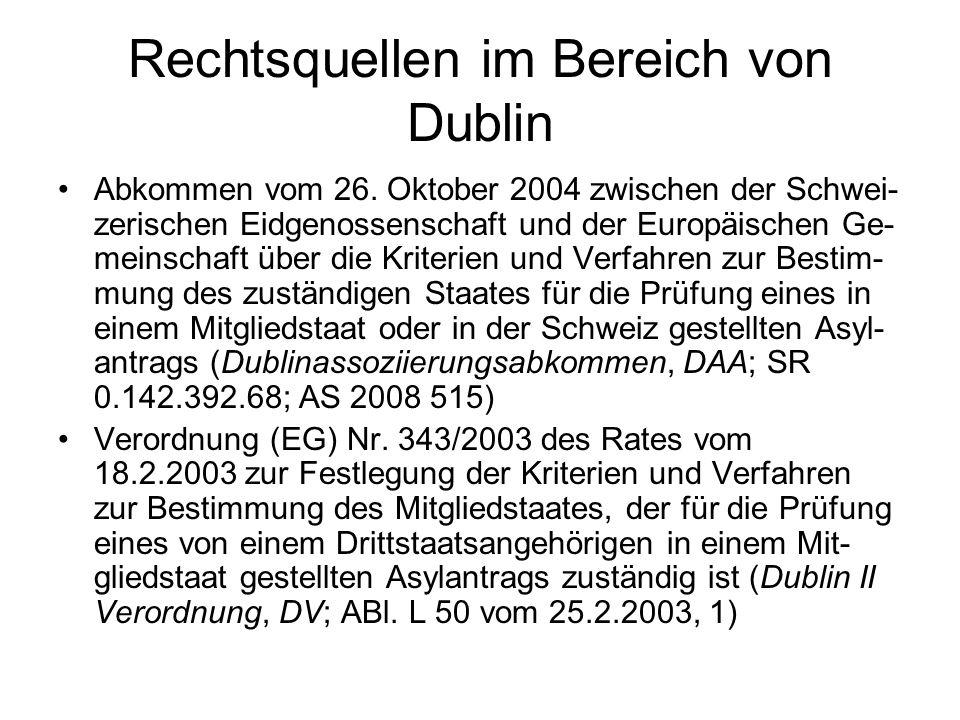 Rechtsquellen im Bereich von Dublin Abkommen vom 26.