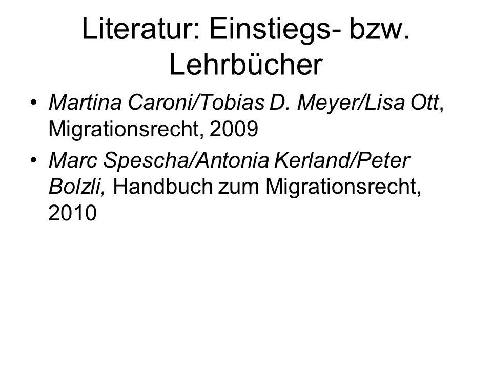 Literatur: Einstiegs- bzw. Lehrbücher Martina Caroni/Tobias D.