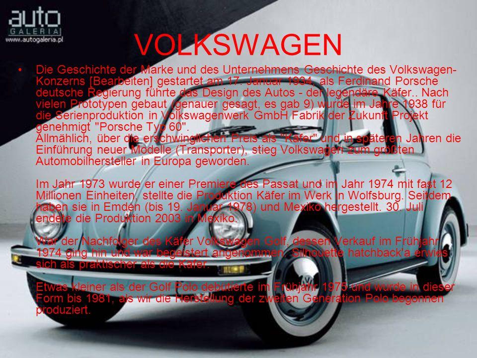 VOLKSWAGEN Die Geschichte der Marke und des Unternehmens Geschichte des Volkswagen- Konzerns [Bearbeiten] gestartet am 17.