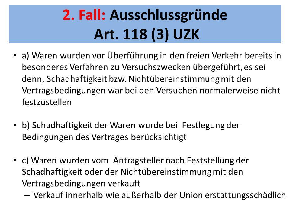 2.Fall: Ausschlussgründe Art.