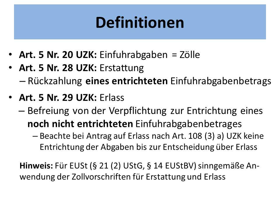 Definitionen Art.5 Nr. 20 UZK: Einfuhrabgaben = Zölle Art.