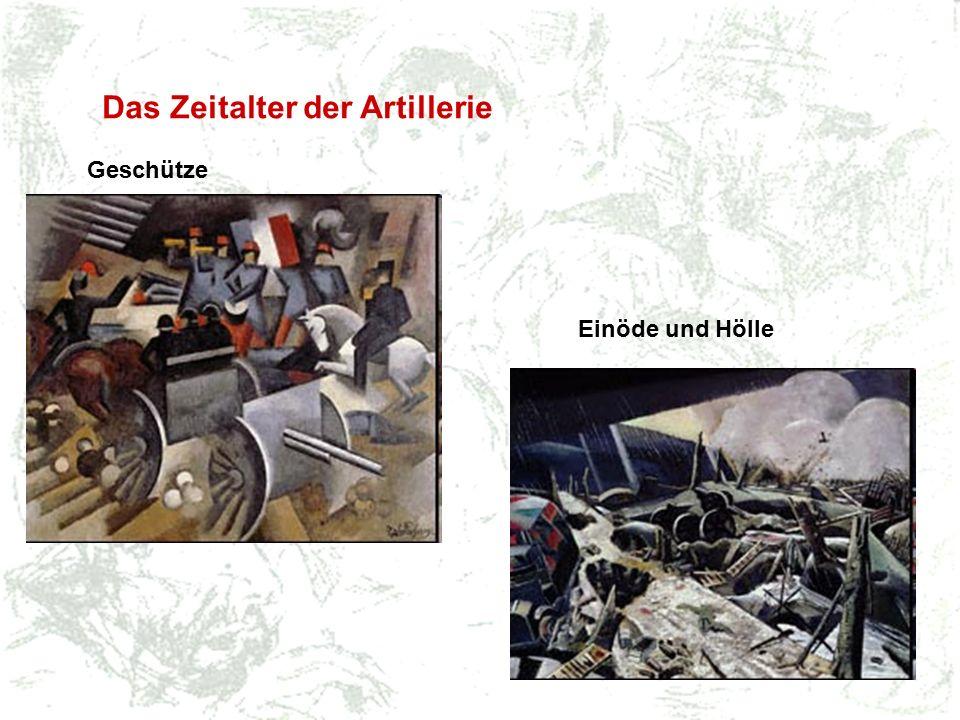 Das Zeitalter der Artillerie Geschütze Einöde und Hölle