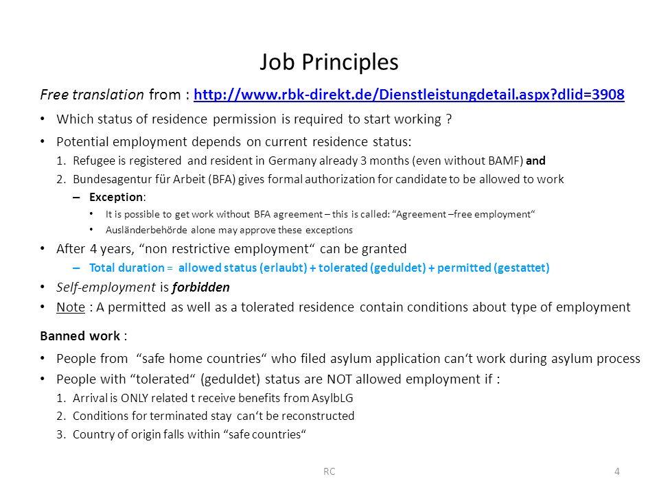 Job Principles Free translation from : http://www.rbk-direkt.de/Dienstleistungdetail.aspx?dlid=3908http://www.rbk-direkt.de/Dienstleistungdetail.aspx?