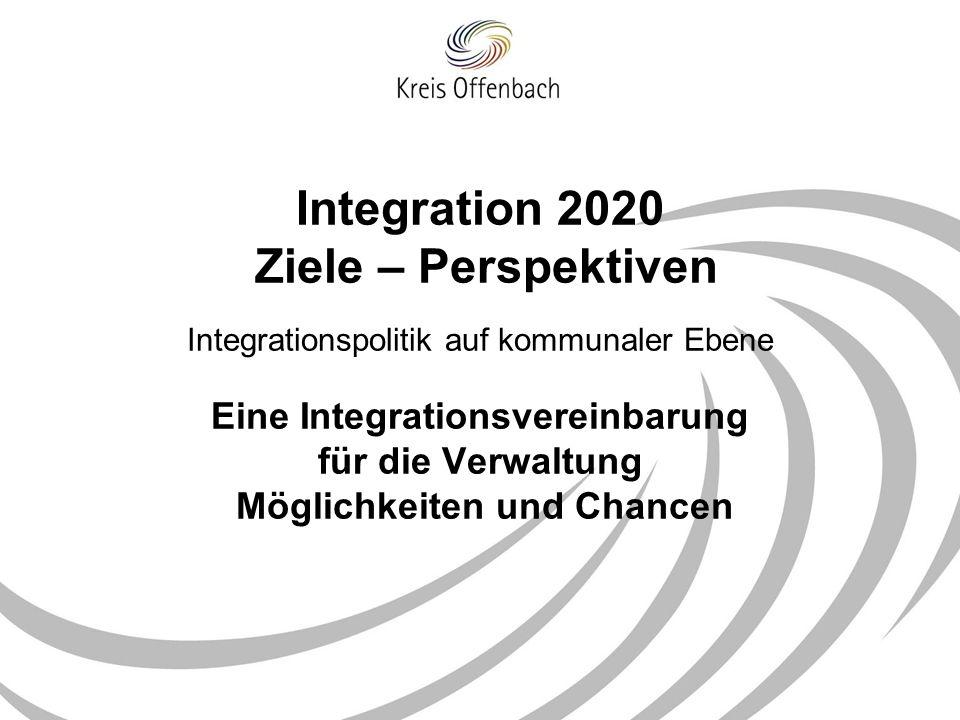 Zielsystem des Kreises Offenbach Handlungsrahmen Transparenz und Verlässlichkeit bei der Bestimmung der Schwerpunkte Priorisierung von vorrangigen Zielen