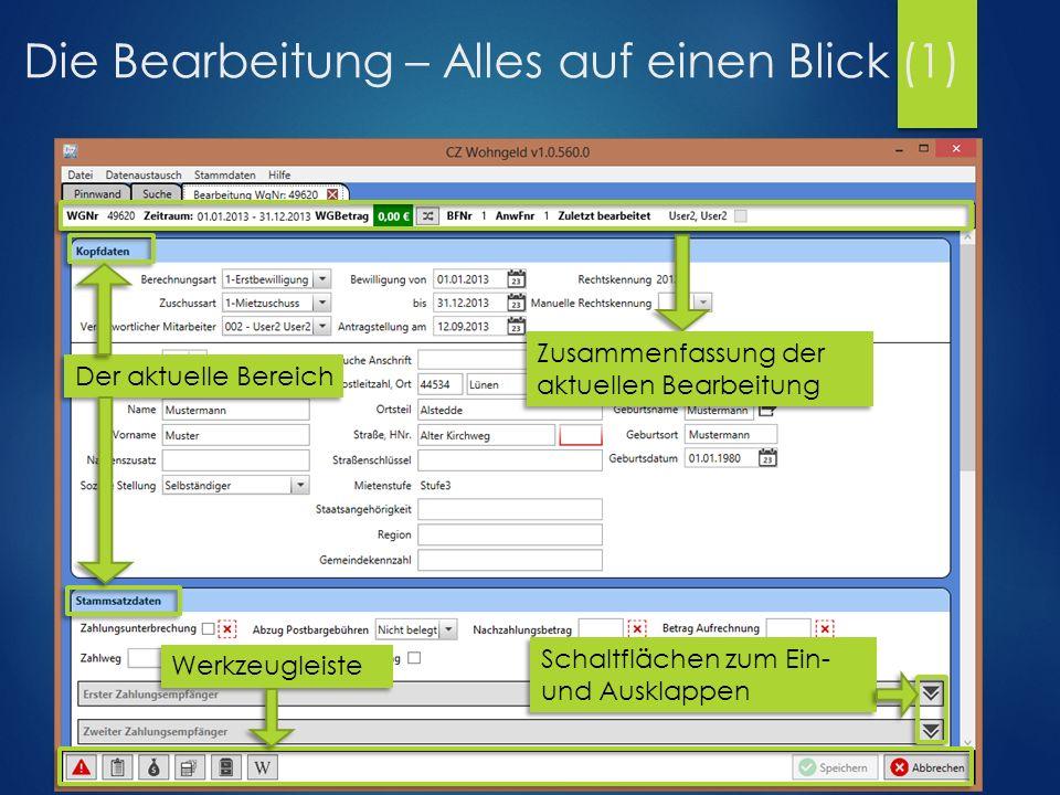 Die Bearbeitung – Alles auf einen Blick (1) Der aktuelle Bereich Zusammenfassung der aktuellen Bearbeitung Werkzeugleiste Schaltflächen zum Ein- und Ausklappen