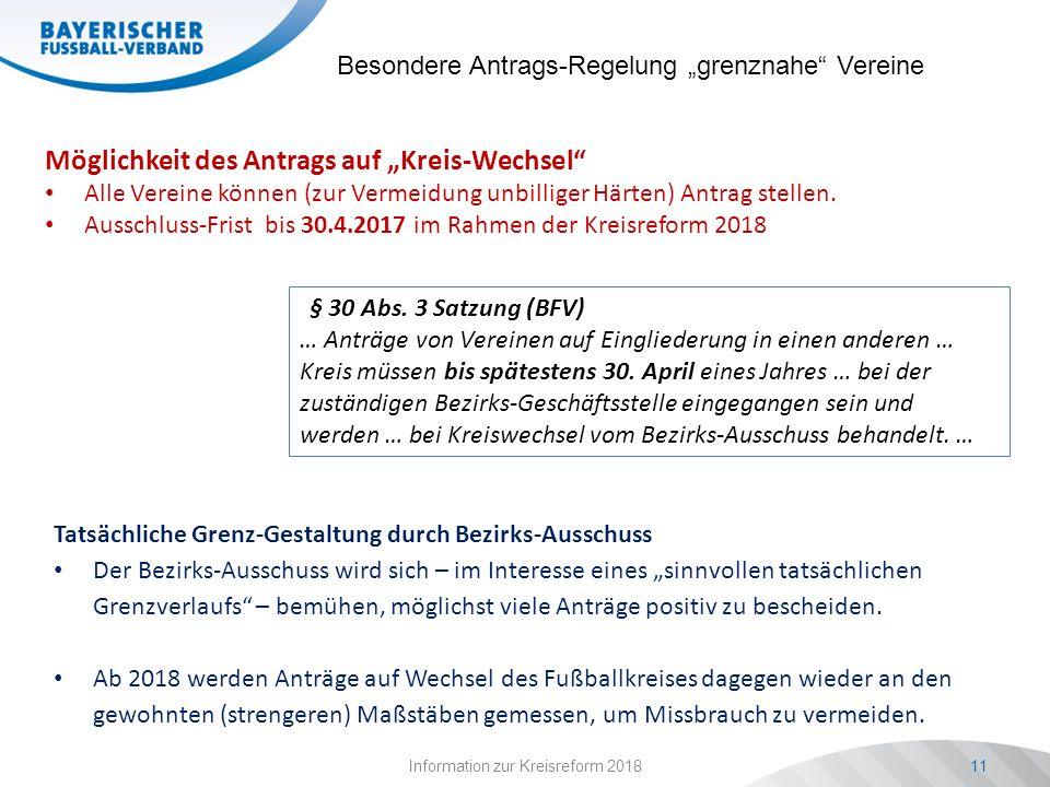 """Information zur Kreisreform 201811 Besondere Antrags-Regelung """"grenznahe"""" Vereine Möglichkeit des Antrags auf """"Kreis-Wechsel"""" Alle Vereine können (zur"""