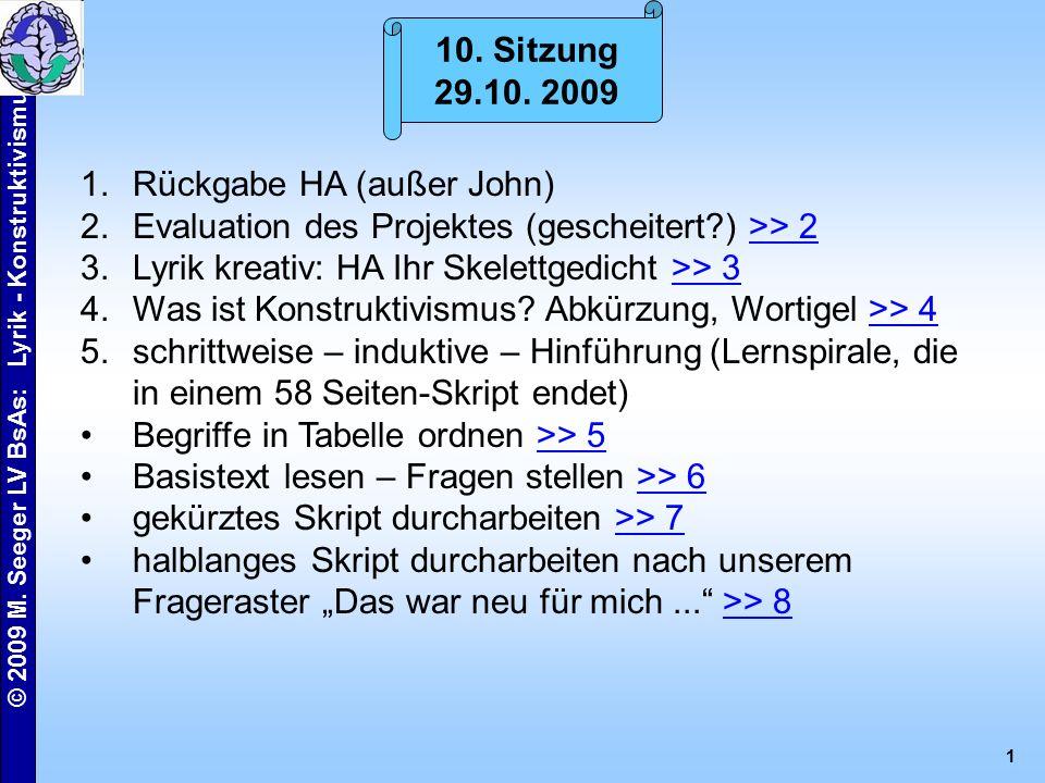 © 2009 M. Seeger LV BsAs: Lyrik - Konstruktivismus 2 HA