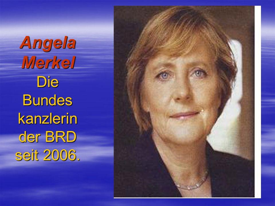 Angela Merkel Die Bundes kanzlerin der BRD seit 2006.
