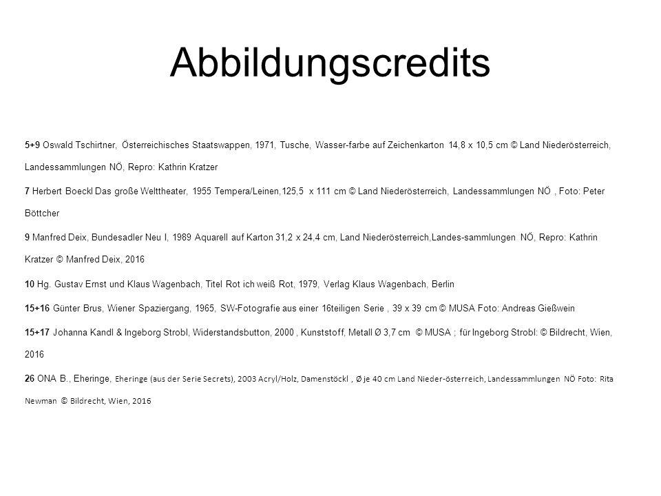 Abbildungscredits 5+9 Oswald Tschirtner, Österreichisches Staatswappen, 1971, Tusche, Wasser-farbe auf Zeichenkarton 14,8 x 10,5 cm © Land Niederöster