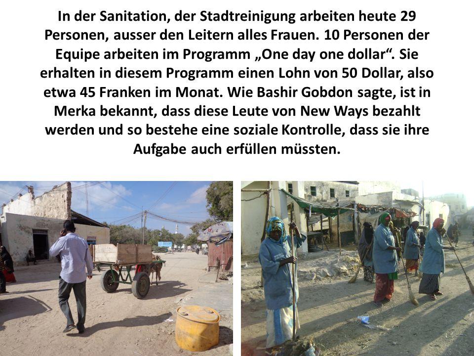 """In der Sanitation, der Stadtreinigung arbeiten heute 29 Personen, ausser den Leitern alles Frauen. 10 Personen der Equipe arbeiten im Programm """"One da"""