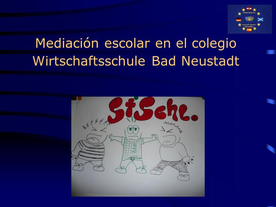 Mediación escolar en el colegio Wirtschaftsschule Bad Neustadt