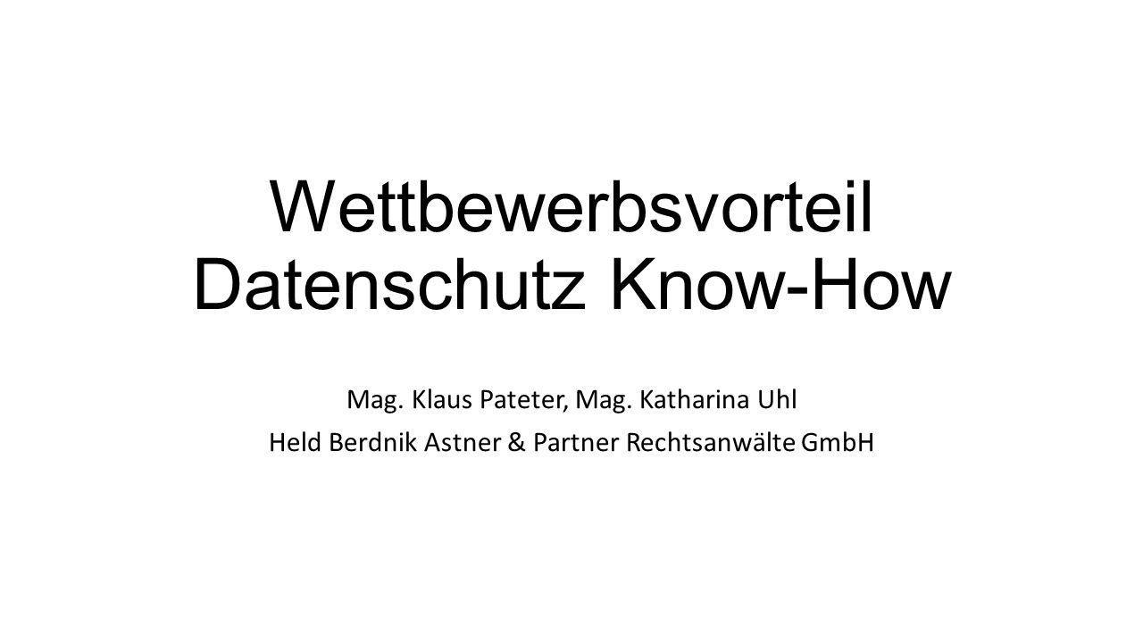 Wettbewerbsvorteil Datenschutz Know-How Mag. Klaus Pateter, Mag.