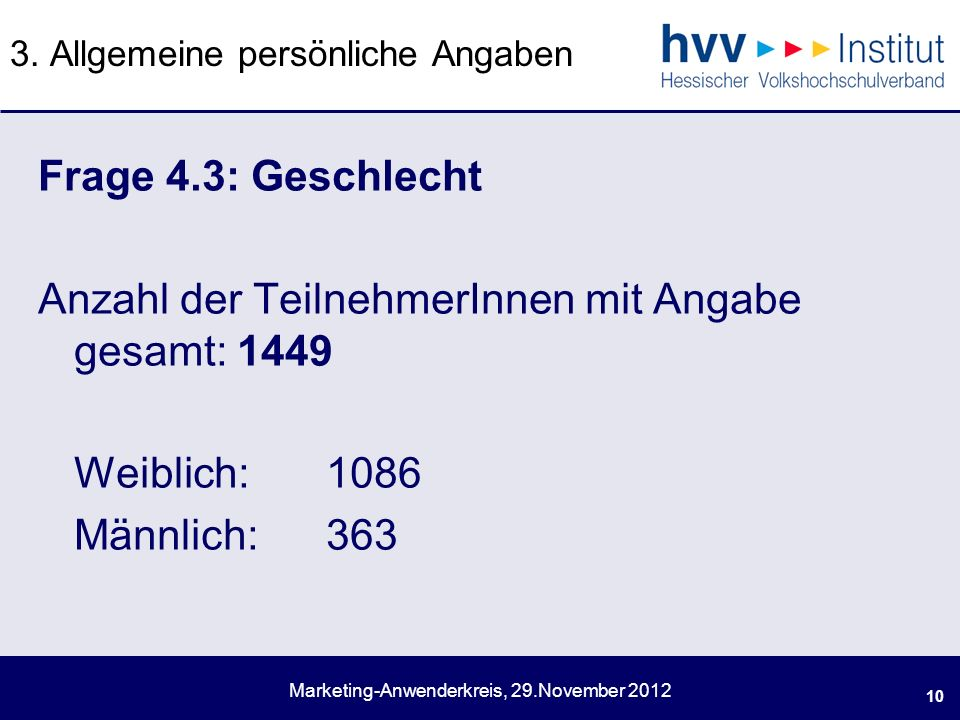 Marketing-Anwenderkreis, 29.November 2012 3.