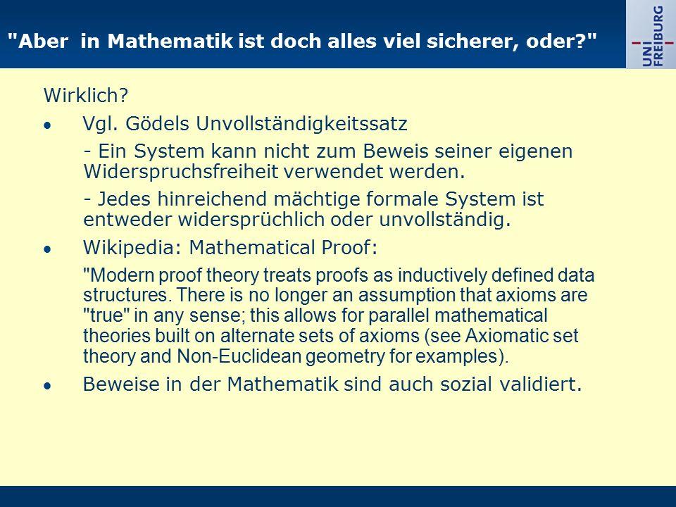 Aber in Mathematik ist doch alles viel sicherer, oder Wirklich.