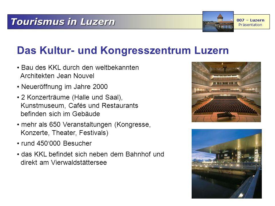Tourismus in Luzern 007 – Luzern Präsentation Das Verkehrshaus Meistbesuchter Ort in der Schweiz Museum zeigt die Vergangenheit, Gegenwart und Zukunft des Verkehrs und der Mobilität zu Wasser, zu Lande und in der Luft Mehr als 3000 Ausstellungsobjekte wie Vorkriegsfahrzeuge, Eisenbahnen, Flugzeuge, Schiffe, Raumfahrtobjekte sowie Autos wie auch viele Experimente zum selber Ausprobieren Planetarium und ein IMAX-Kino