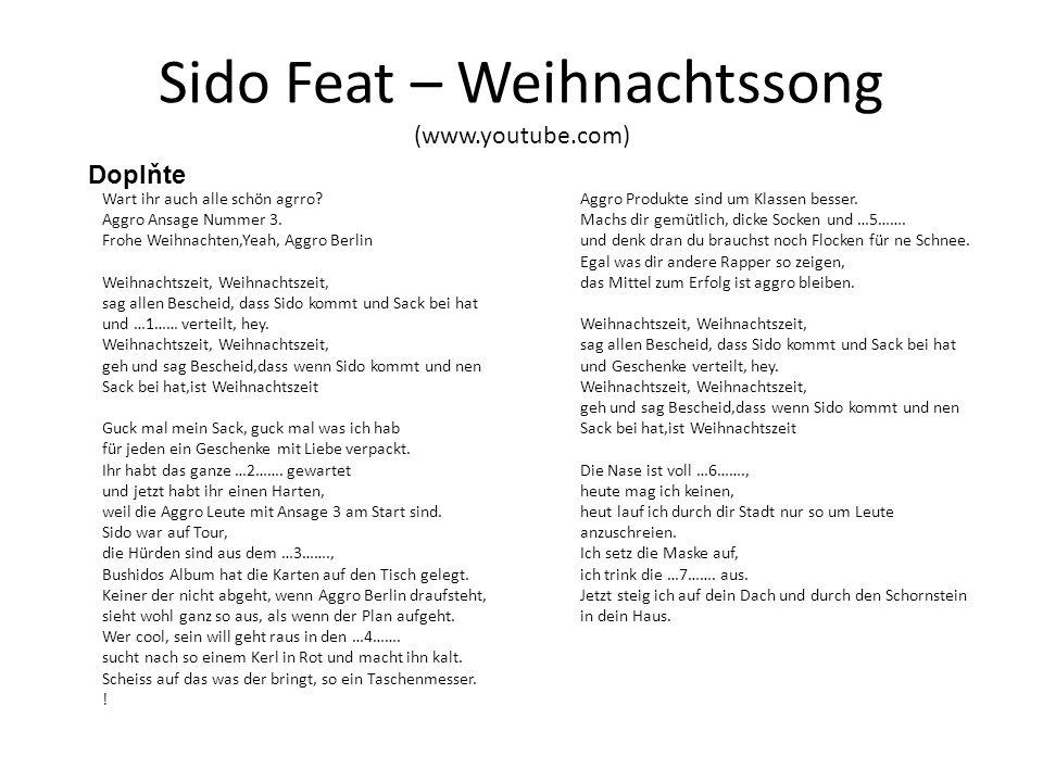 Sido Feat – Weihnachtssong (www.youtube.com) Wart ihr auch alle schön agrro.