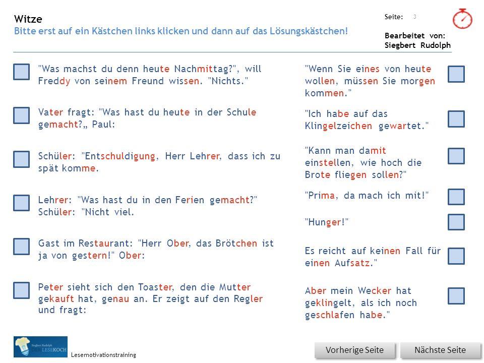 Übungsart: Seite: Bearbeitet von: Siegbert Rudolph Lesemotivationstraining 4 Du bist der Lehrer – korrigiere die Fehler.