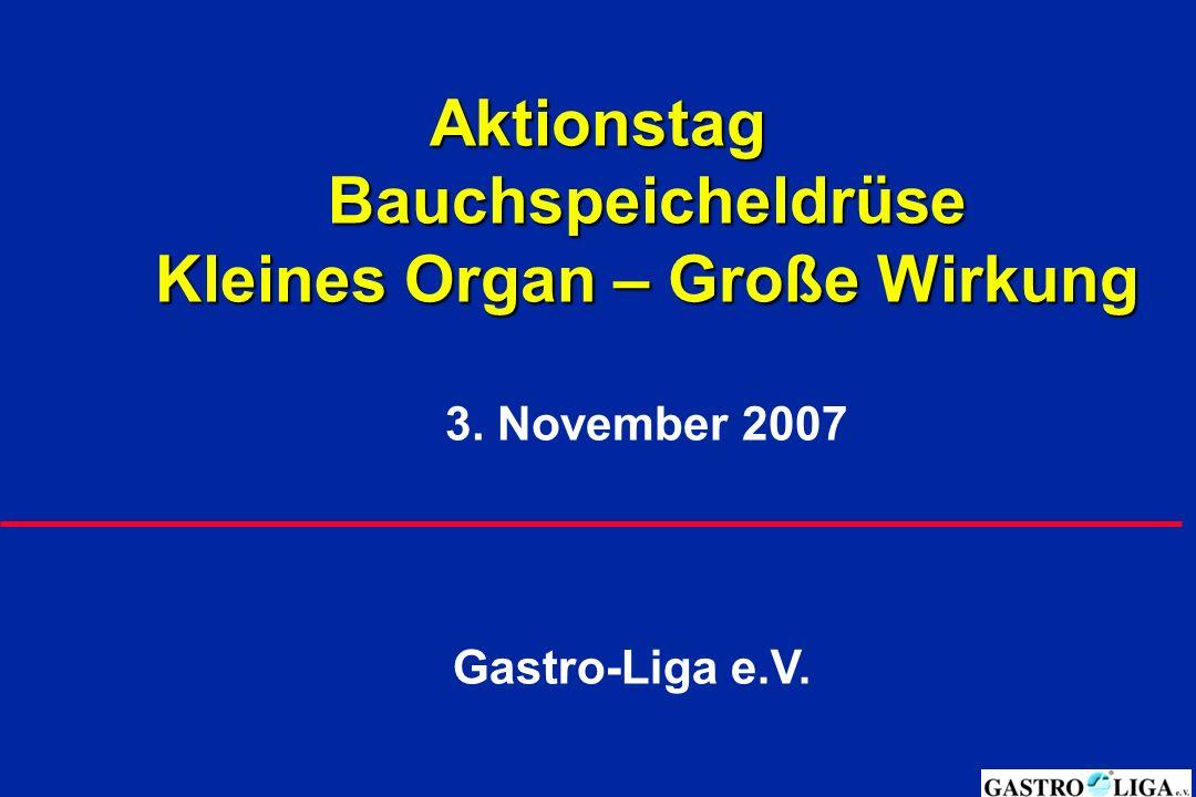 Aktionstag Bauchspeicheldrüse Kleines Organ – Große Wirkung Aktionstag Bauchspeicheldrüse Kleines Organ – Große Wirkung 3.