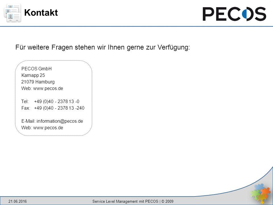 Kontakt PECOS GmbH Karnapp 25 21079 Hamburg Web: www.pecos.de Tel: +49 (0)40 - 2378 13 -0 Fax: +49 (0)40 - 2378 13 -240 E-Mail: information@pecos.de Web: www.pecos.de Für weitere Fragen stehen wir Ihnen gerne zur Verfügung: 21.06.2016 Service Level Management mit PECOS | © 2009