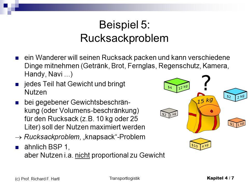 Transportlogistik Kapitel 4 / 8 (c) Prof.Richard F.