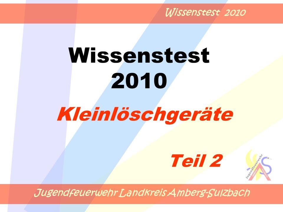 Jugendfeuerwehr Landkreis Amberg-Sulzbach Wissenstest 2010 Kleinlöschgeräte Teil 2