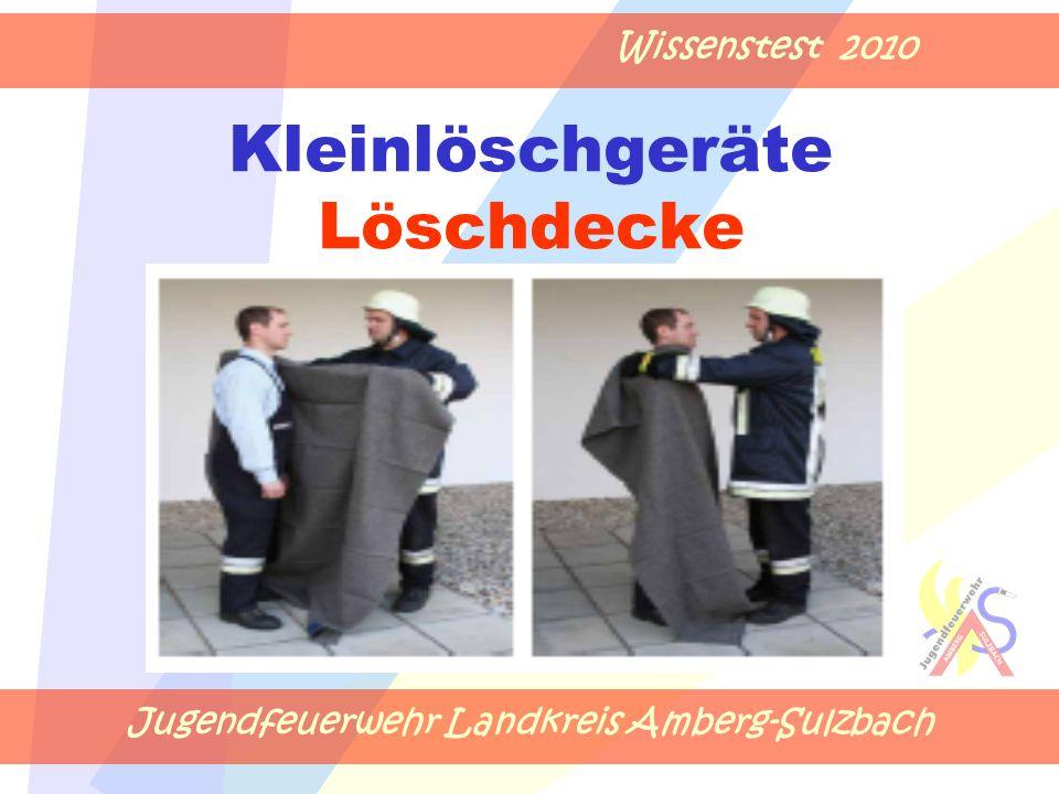 Jugendfeuerwehr Landkreis Amberg-Sulzbach Wissenstest 2010 Kleinlöschgeräte Löschdecke