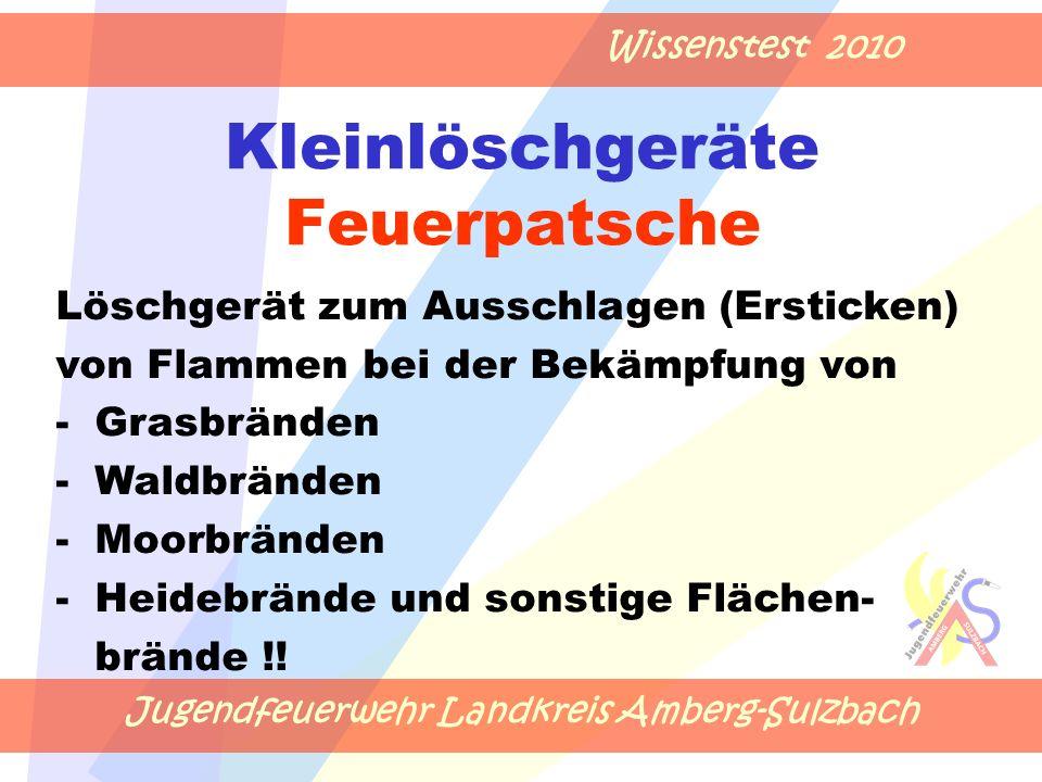 Jugendfeuerwehr Landkreis Amberg-Sulzbach Wissenstest 2010 Kleinlöschgeräte Feuerpatsche Löschgerät zum Ausschlagen (Ersticken) von Flammen bei der Be