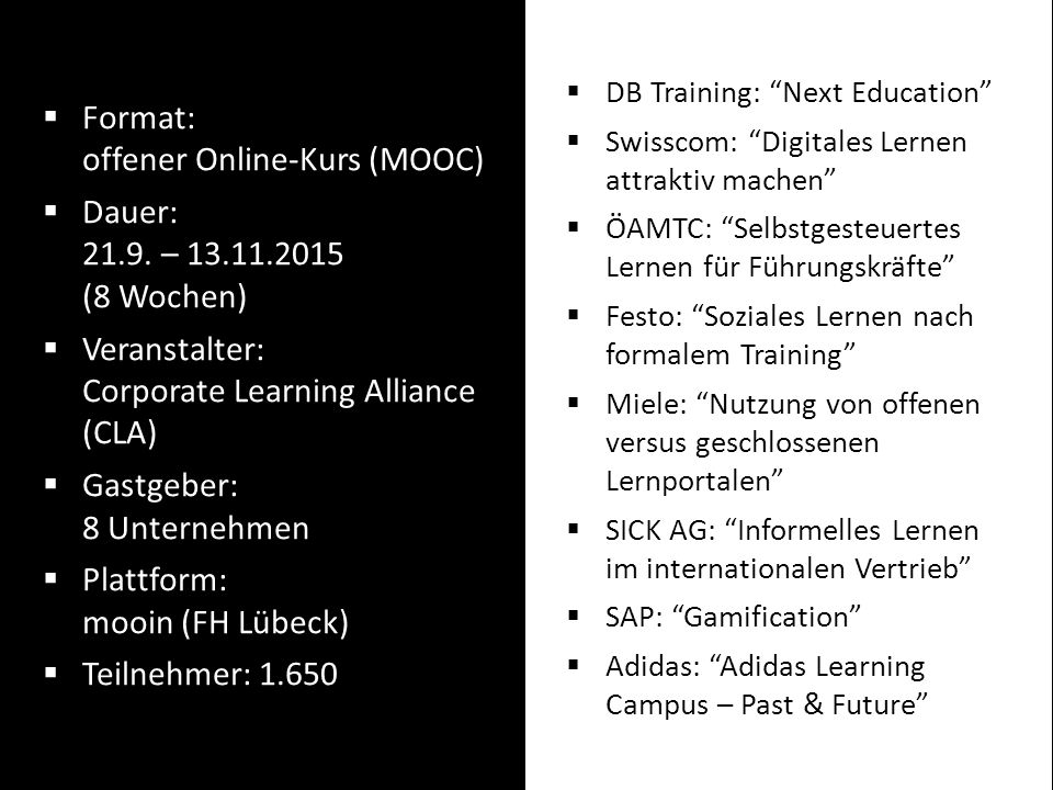  Format: offener Online-Kurs (MOOC)  Dauer: 21.9.