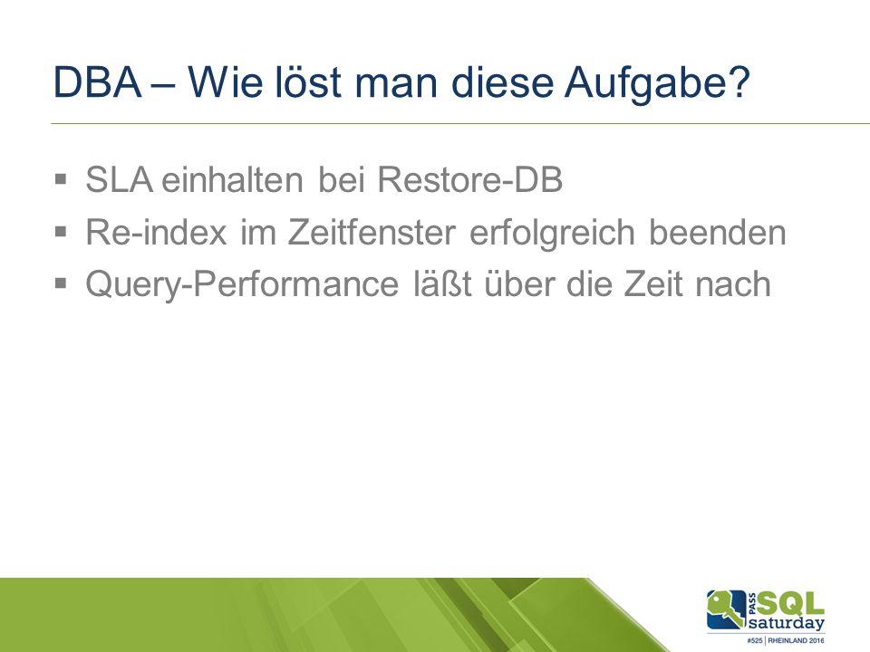 DBA – Wie löst man diese Aufgabe.