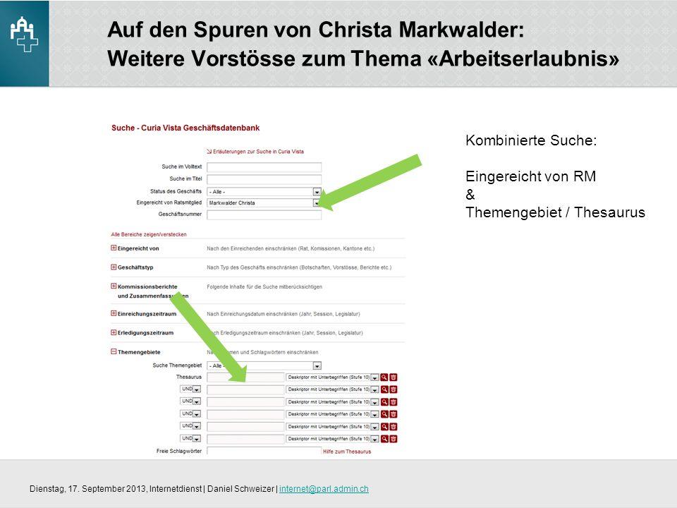 Auf den Spuren von Christa Markwalder: Weitere Vorstösse zum Thema «Arbeitserlaubnis» Dienstag, 17.