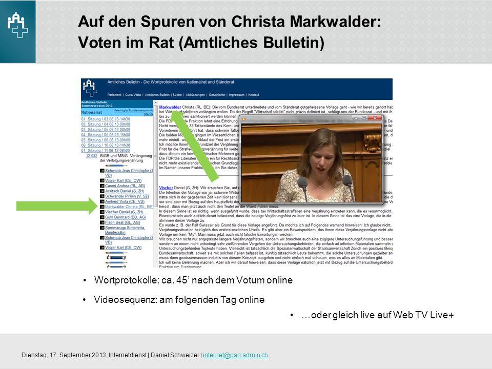 Auf den Spuren von Christa Markwalder: Voten im Rat (Amtliches Bulletin) Wortprotokolle: ca.