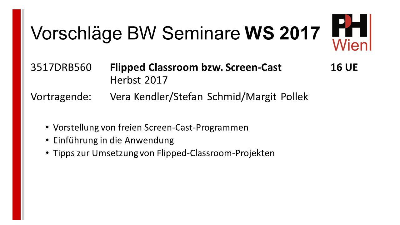 Vorschläge BW Seminare WS 2017 3517DRB560Flipped Classroom bzw.